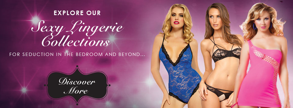 Explore our Sexy Lingerie Collections